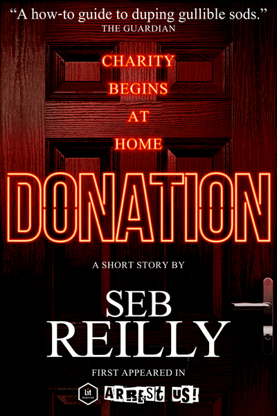 Donation, A Short Story by Seb Reilly