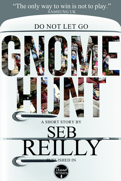 Gnome Hunt, A Short Story by Seb Reilly