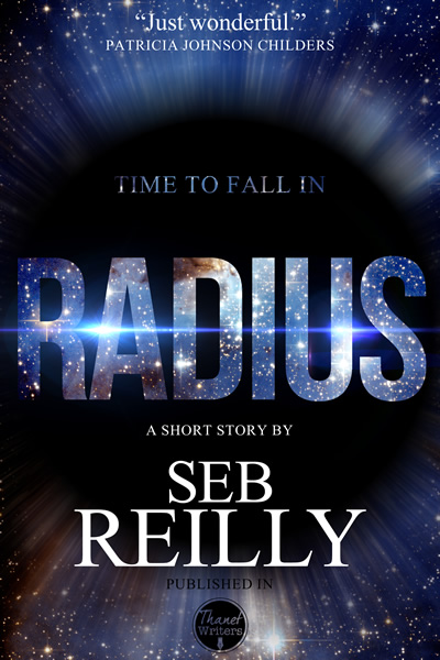 Radius, A Short Story by Seb Reilly