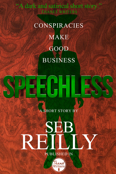 Speechless, A Short Story by Seb Reilly