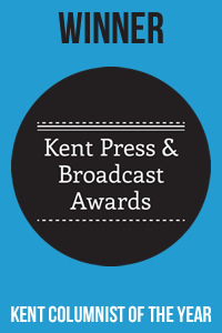 Winner, Kent Columnist of the Year, Kent Press and Broadcast Awards