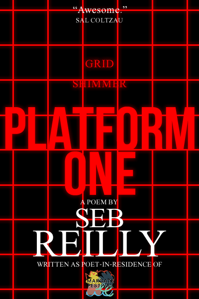 Platform One, A Poem by Seb Reilly